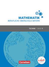 Mathematik - Berufliche Oberschule Bayern, Technik