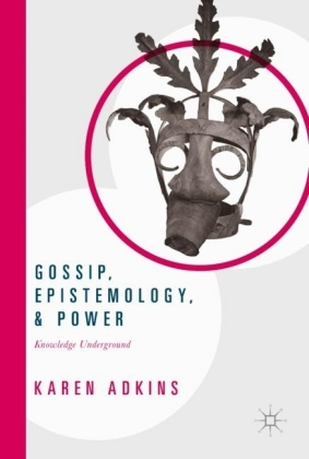 Gossip, Epistemology, and Power