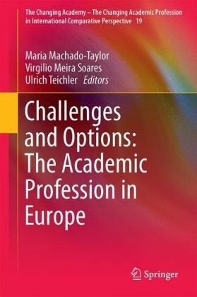 Challenges and Options: The Academic Profession in Europe