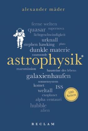 Astrophysik. 100 Seiten