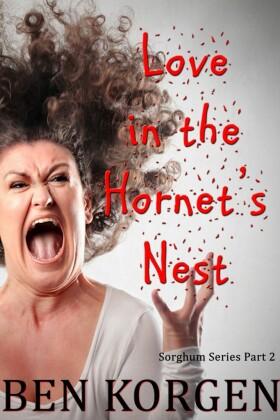 Love in the Hornet's Nest