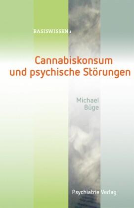 Cannabiskonsum und psychische Störungen