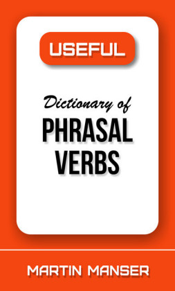 Useful Dictionary of Phrasal Verbs