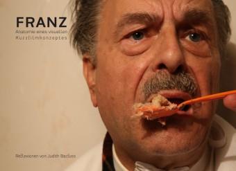 Franz - Anatomie eines visuellen Kurzfilmkonzeptes