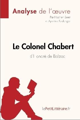 Le Colonel Chabert d'Honoré de Balzac (Analyse de l'oeuvre)
