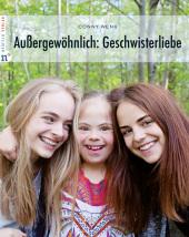Außergewöhnlich: Geschwisterliebe Cover