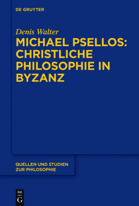 Michael Psellos - Christliche Philosophie in Byzanz