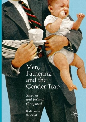 Men, Fathering and the Gender Trap