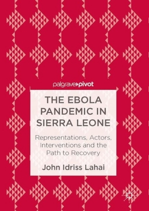 The Ebola Pandemic in Sierra Leone