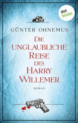 Die unglaubliche Reise des Harry Willemer