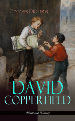 DAVID COPPERFIELD (Illustrated Edition)