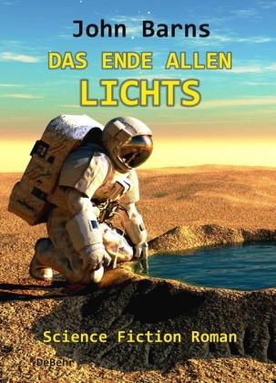 Das Ende allen Lichts - Science Fiction Roman