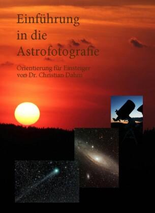 Einführung in die Astrofotografie