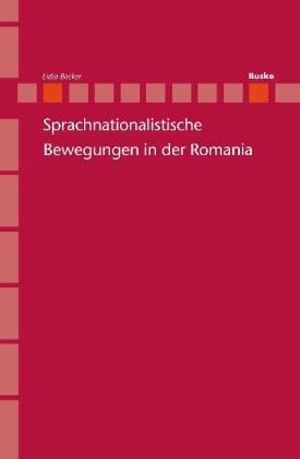 Sprachnationalistische Bewegungen in der Romania