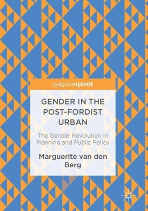 Gender in the Post-Fordist Urban