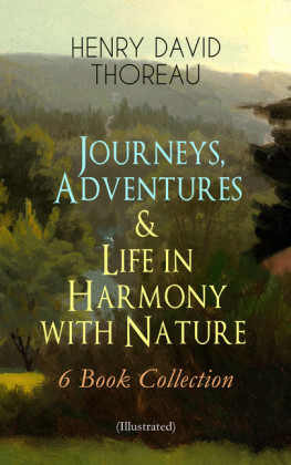Journeys, Adventures & Life in Harmony with Nature - 6 Book Collection (Illustrated)
