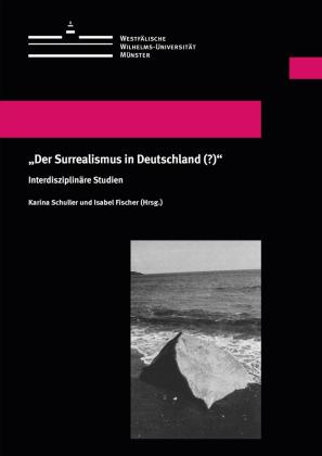 """""""Der Surrealismus in Deutschland (?)"""""""