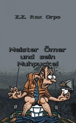 Meister Ömer und sein Muhpuckel