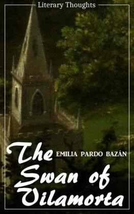 The Swan of Vilamorta (Emilia Pardo Bazán) (Literary Thoughts Edition)
