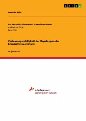 Verfassungsmäßigkeit der Regelungen der Erbschaftsteuerreform