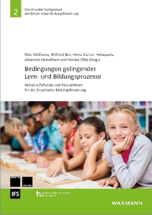 Bedingungen gelingender Lern- und Bildungsprozesse