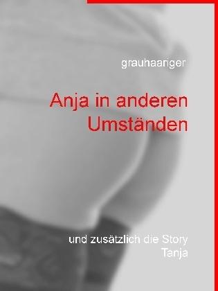 Anja in anderen Umständen