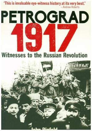 Petrograd, 1917 - Witnesses to the Russian Revolution