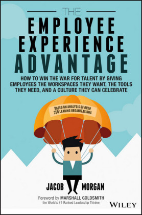 The Employee Experience Advantage,