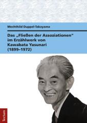 Das 'Fließen der Assoziationen' im Erzählwerk von Kawabata Yasunari (1899-1972)