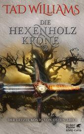 Der letzte König von Osten Ard, Die Hexenholzkrone Cover
