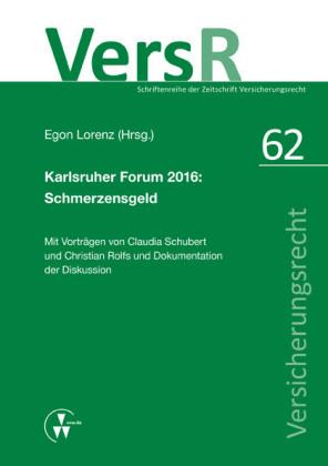 Karlsruher Forum 2016: Schmerzensgeld