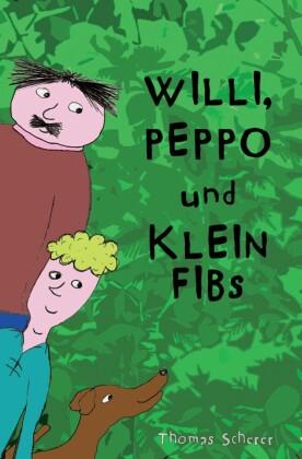 Willi, Peppo und Klein Fibs