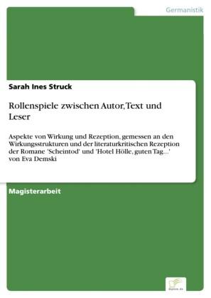 Rollenspiele zwischen Autor, Text und Leser