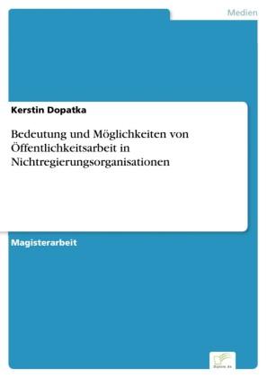 Bedeutung und Möglichkeiten von Öffentlichkeitsarbeit in Nichtregierungsorganisationen
