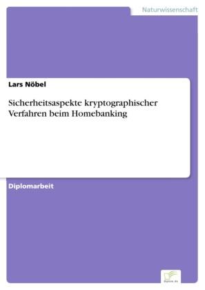 Sicherheitsaspekte kryptographischer Verfahren beim Homebanking