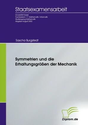 Symmetrien und die Erhaltungsgrößen der Mechanik