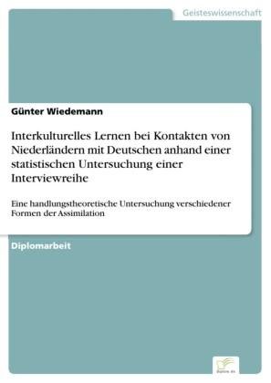 Interkulturelles Lernen bei Kontakten von Niederländern mit Deutschen anhand einer statistischen Untersuchung einer Interviewreihe
