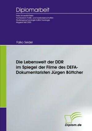 Die Lebenswelt der DDR