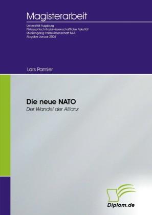 Die neue NATO - Der Wandel der Allianz