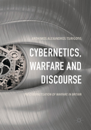 Cybernetics, Warfare and Discourse