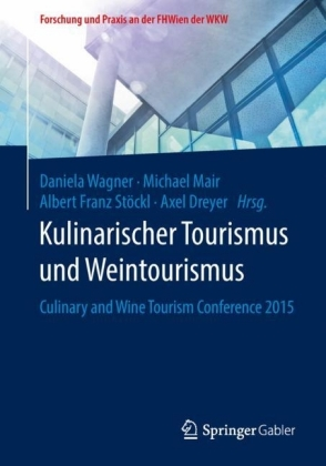 Kulinarischer Tourismus und Weintourismus