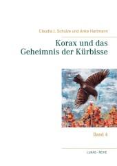Korax und das Geheimnis der Kürbisse