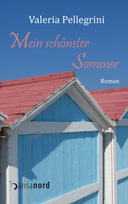 Mein schönster Sommer