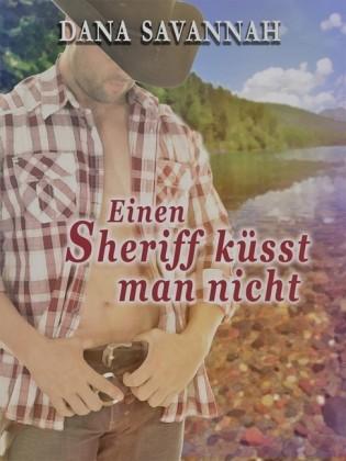 Einen Sheriff küsst man nicht