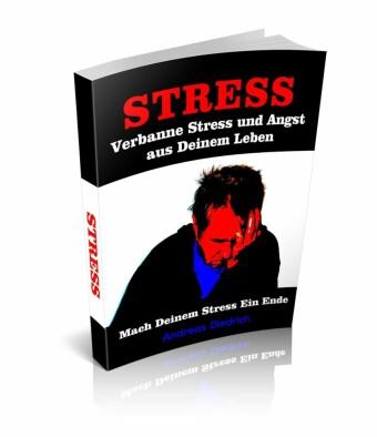 Verbanne Stress und Angst aus Deinem Leben