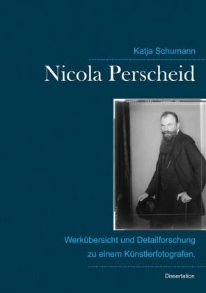 Nicola Perscheid (1864 - 1930).