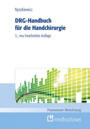 DRG-Handbuch für die Handchirurgie