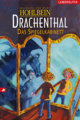 Drachenthal - Das Spiegelkabinett (Bd. 4)