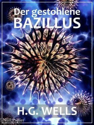 Der gestohlene Bazillus