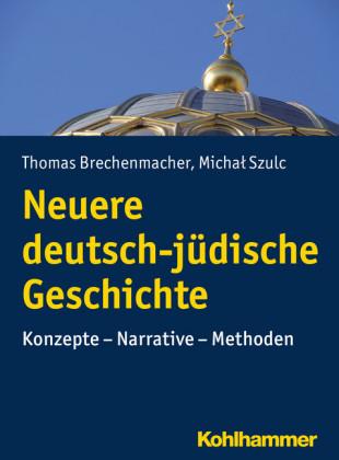Neuere deutsch-jüdische Geschichte